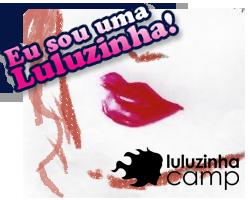 Luluzinha!